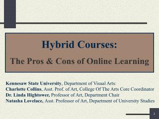 Hybrid Courses:  The Pros  Cons of Online Learning