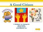 A Good Citizen
