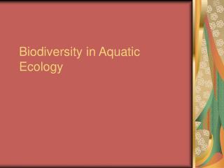 Biodiversity in Aquatic Ecology