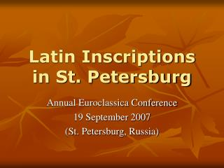 Latin Inscriptions  in St. Petersburg