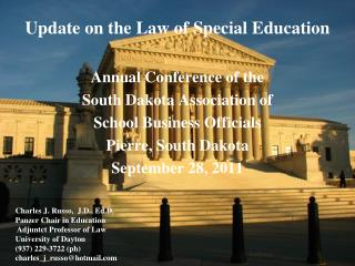Update on the Law of Special Education  Annual Conference of the South Dakota Association of  School Business Officials