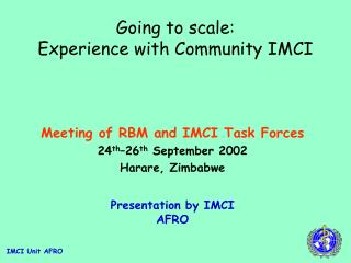 Going to scale:  Experience with Community IMCI
