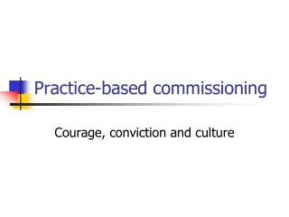 Practice-based commissioning