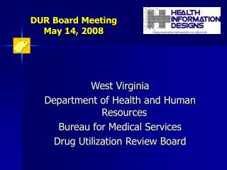 DUR Board Meeting  May 14, 2008
