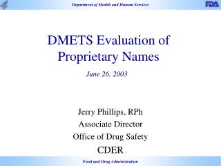 DMETS Evaluation of Proprietary Names