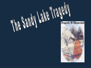 The Sandy Lake Tragedy