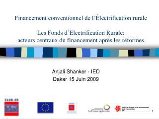 Financement conventionnel de l  lectrification rurale  Les Fonds d Electrification Rurale: acteurs centraux du financeme