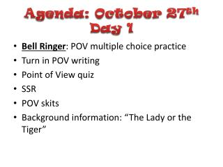 Agenda: October 27th Day 1