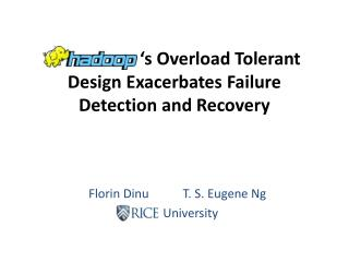 s Overload Tolerant Design Exacerbates Failure Detection and Recovery