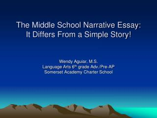 The Middle School Narrative Essay: It Differs From a Simple Story
