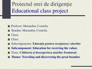 Proiectul orei de dirigentie  Educational class project