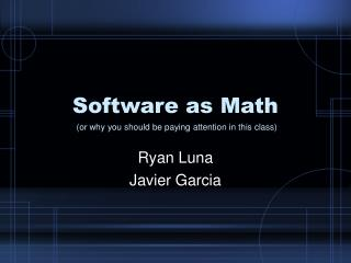 Software as Math