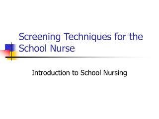 Screening Techniques for the School Nurse