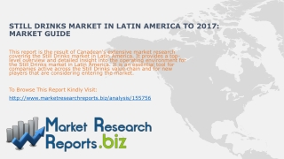 Still Drinks Market in Latin America to 2017: Market Guide