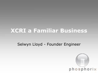 XCRI a Familiar Business