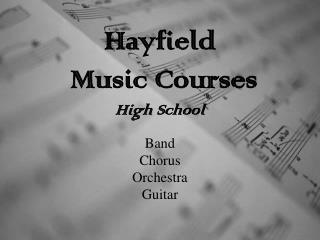 Hayfield  Music Courses High School