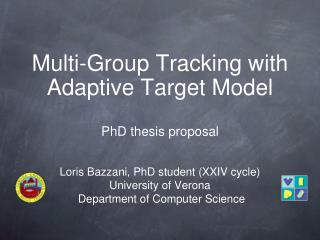 Multi-Group Tracking with Adaptive Target Model