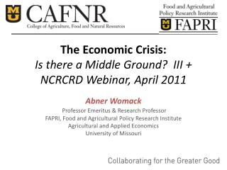 The Economic Crisis: Is there a Middle Ground  III  NCRCRD Webinar, April 2011