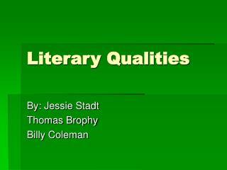 Literary Qualities
