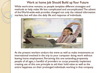 Work at home Job Should Build up Your