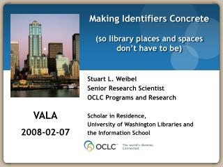 Making Identifiers Concrete  so library places and spaces don t have to be