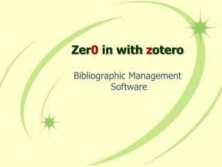 Zer0 in with zotero