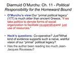 Diarmuid O Murchu: Ch. 11 - Political Responsibility for the Homeward Bound