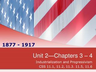 Unit 2 Chapters 3   4