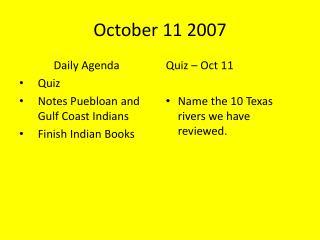 October 11 2007