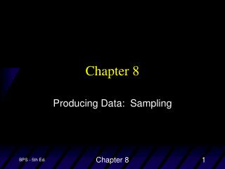 Producing Data:  Sampling