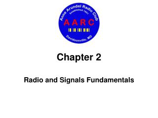 Radio and Signals Fundamentals
