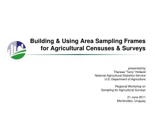 Building  Using Area Sampling Frames for Agricultural Censuses  Surveys