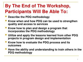 By The End of The Workshop, Participants Will Be Able To: