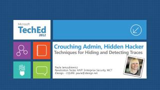 Crouching Admin, Hidden Hacker Techniques for Hiding and Detecting Traces