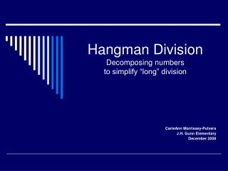 Hangman Division Decomposing numbers  to simplify  long  division
