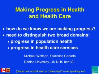Making Progress in Health and Health Care
