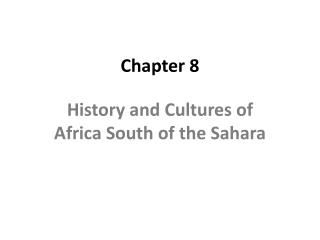 History and Cultures of Africa South of the Sahara