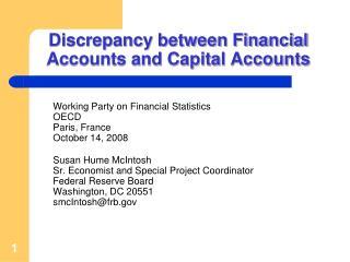 Discrepancy between Financial Accounts and Capital Accounts