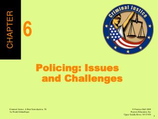 Policing: Issues and Challenges