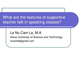 What are the features of supportive teacher talk in speaking classes