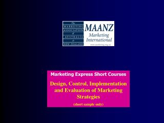 Marketing Express Short Courses  Design, Control, Implementation and Evaluation of Marketing Strategies  short sample on