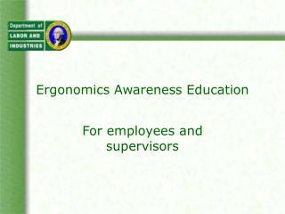 Ergonomics Awareness Education