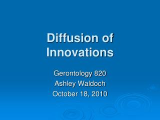 Diffusion of Innovations Gerontology 820