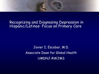 Recognizing and Diagnosing Depression in Hispanic