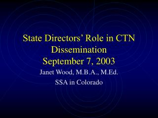 State Directors  Role in CTN Dissemination  September 7, 2003