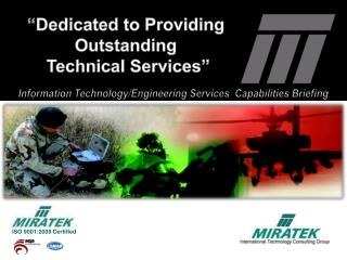 Dedicated to Providing Outstanding  Technical Services