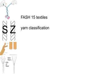FASH 15 textiles  yarn classification
