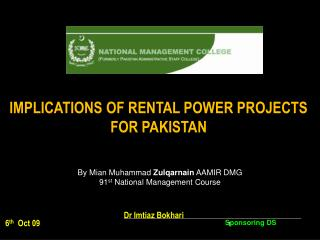 IMPLICATIONS OF RENTAL POWER PROJECTS FOR PAKISTAN