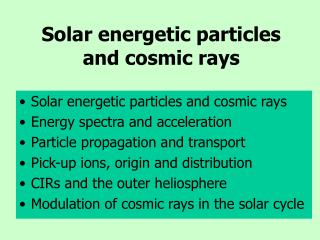 Solar energetic particles and cosmic rays
