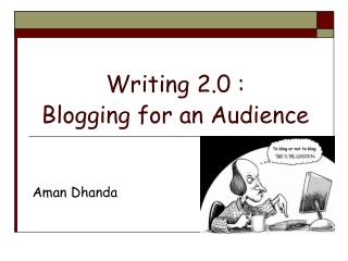 Writing 2.0 : Blogging for an Audience